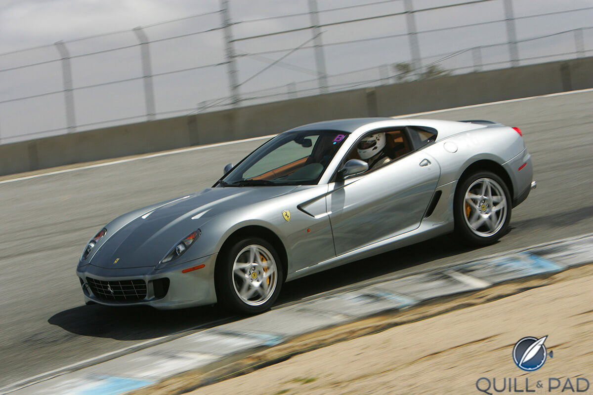 Yes, I sold my car for watches: the author in his former Ferrari 599 GTB Fiorano at Laguna Seca (photo courtesy Got Blue Milk)